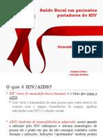 Saúde Bucal Em Pacientes Portadores Do HIV