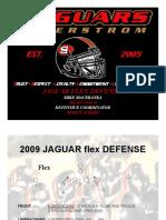 Jaguar Flex Defense