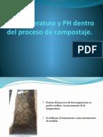 Temperatura y PH dentro del proceso de compostaje