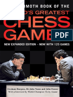 The Mammoth Book of the World's Greatest Chess Games, by Graham Burgess, Dr John Nunn and John Emms
