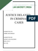 JUSTICE DELAYED IN CRIMINAL CASES