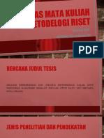 Tugas Mata Kuliah Metodelogi Riset (Rancangan Tesis) Muhmada Raj Chandra Kelas 1b