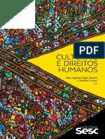Bens Culturais e Direitos Humanos Coleção Culturas by Inês Virgínia Prado Soares Sandra Cureau So