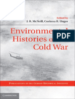 (Publications of the German Historical Institute) J. R. McNeill (Editor), Corinna R. Unger (Editor) - Environmental Histories of the Cold War (Publications of the German Historical Institute)-Cambridg