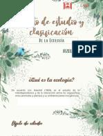 Actividad 2. Clasificación y objeto de estudio de la ecología.