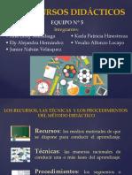 LOS RECURSOS DIDACTICOS Equipo No. 5