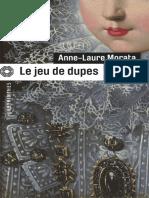 Le Jeu de Dupes - Anne-Laure Morata