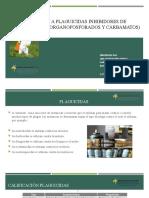 EXPOSICIÓN A PLAGUICIDAS INHIBIDORES DE COLINESTERASA (ORGANOFOSFORADOS