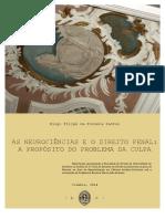 As Neurociênciais e o Direito Penal - A Propósito Do Problema Da Culpa