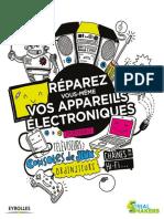 Réparez vous-même vos appareils électroniques Smartphones, téléviseurs, consoles de jeux, ordinateurs, chaînes hi-fi…