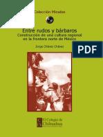 Chavez, Jorge. - Entre Rudos y Barbaros. Construccion de Una Cultura Regional [2011]