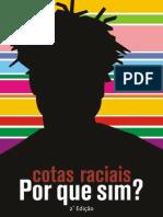 Cotas Raciais - Porque sim
