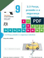 Força, pressão e a segurança rodoviária.FQ9