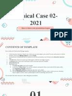 Clinical Case 02-2021 by Slidesgo