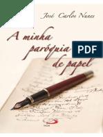 A Minha Paróquia de Papel - José Carlos Nunes