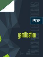 BUSARELLO, Raul Inácio. Gamification - Princípios e Estratégias