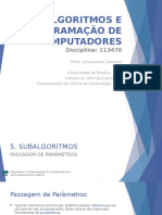 7. Subalgoritmos III - Passagem de Parâmetros