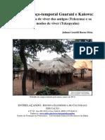 Relao espao-temporal Guarani e Kaiowa - entre os modos de viver dos antigos Tekoyma e os modos de viver Tekopyahu