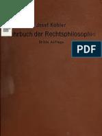 J. Kohler - Lehrbuch Der Rechtsphilosophie