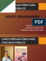 CURSO PREPARATÓRIO PARA CONCURSO PÚBLICO - PSICOGÊNESE DA LÍNGUA ESCRITA