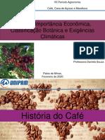 1 importancia origem botanica exigencia climatica do café
