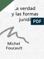 FOUCAUL LA VERDAD Y LAS FORMAS JURIDICAS CONF 1