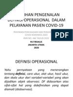 PELATIHAN PENGENALAN DEFINISI OPERASIONAL  DALAM PELAYANAN PASIEN COVID-19