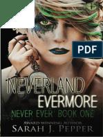 1- Neverland Evermore - Sarah J. Pepper - Bilogía Never Ever