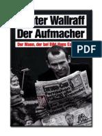 Wallraff, Günter - Der Aufmacher