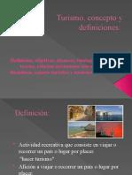 1. DIAPOSITIVAS 1a Clase Turismo, Concepto y Definiciones (1)