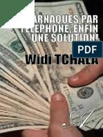 WIDI TCHALA-Les Arnaques Par Telephone Enfin Une Solution