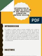 INTEGRACIÓN DE SISTEMAS DE GESTIÓN EN UNA INDUSTRIA
