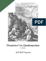 Dominica I in Quadragesima. Ad I &II Vesperas