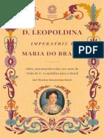 José Theodoro Mascarenhas Menck - D. Leopoldina, Imperatriz e Maria Do Brasil