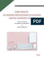 Ghid Practic de Resurse Educationale Si Digitale Pentru Instruire Online