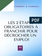 Livre Rh Les 2 Etapes Incontournables à Franchir Pour Obtenir Un Emploi
