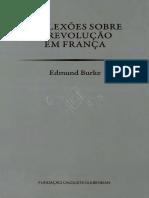 Edmund Burke Trad. Ivone Moreira - Reflexões Sobre a Revolução Em França-Fundação Calouste Gulbenkian (2015)
