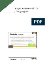 Dislexia e processamento da linguagem