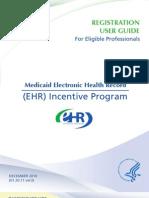 MEDICAID EHR Incentive Program Registration User Guide for Eligible Professionals