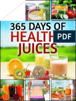 Juicing Bible - 365 Days of Healthy Juices