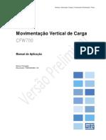 CFW700 - Manual de Aplicação para Movimentação Vertical de Carga - Elevador de Cremalheira