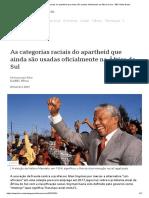 As categorias raciais do apartheid que ainda são usadas oficialmente na África do Sul - BBC News Brasil