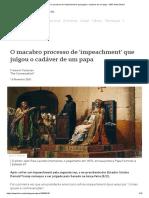 O macabro processo de 'impeachment' que julgou o cadáver de um papa - BBC News Brasil