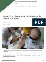 O Que Diz a Ciência Sobre Uso Da Vacina de Oxford Por Idosos - BBC News Brasil
