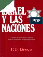 BRUCE, F.F. - Israel y las Naciones