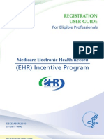 MEDICARE EHR Incentive Program Registration User Guide for Eligible Professionals