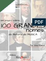 Um pouco sobre... 100 GRANDES nomes da História da Música - Silvio Ribeiro