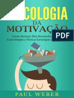 Psicologia-da-Motivação_-Como-Alcançar-Mais-Resultados-Rápidos-Com-Simples-e-Práticas-Estratégias-de