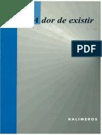 A dor de existir e suas formas clínicas tristeza, depressão, melancolia - Kalimeros (1997)