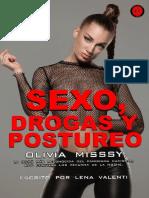 Sexo, drogas y postureo. Olivia Missy- Lena Valenti